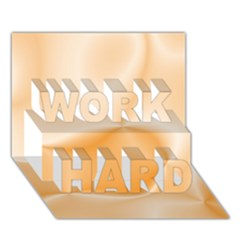 Colors In Motion,peach Work Hard 3d Greeting Card (7x5)