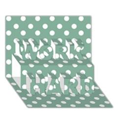 Mint Green Polka Dots WORK HARD 3D Greeting Card (7x5)