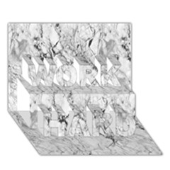 White Marble WORK HARD 3D Greeting Card (7x5)