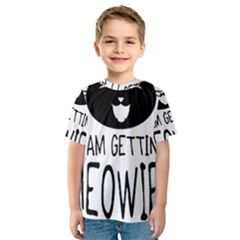 I Am Getting Meowied Kid s Sport Mesh Tees