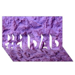 Purple Wall Background #1 Dad 3d Greeting Card (8x4)