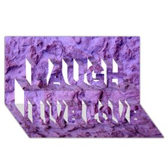 Purple Wall Background Laugh Live Love 3D Greeting Card (8x4)