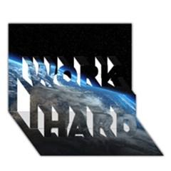 EARTH ORBIT WORK HARD 3D Greeting Card (7x5)