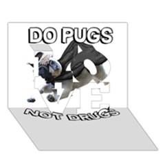 Do Pugs LOVE 3D Greeting Card (7x5)