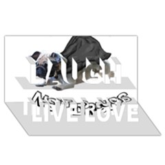 Do Pugs Laugh Live Love 3D Greeting Card (8x4)