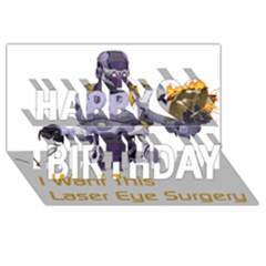 Lasereyesfinal5 Happy Birthday 3d Greeting Card (8x4)