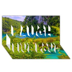 PLITVICE, CROATIA Laugh Live Love 3D Greeting Card (8x4)