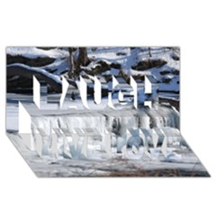 Frozen Creek Laugh Live Love 3d Greeting Card (8x4)