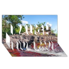 CANO CRISTALES 2 Laugh Live Love 3D Greeting Card (8x4)