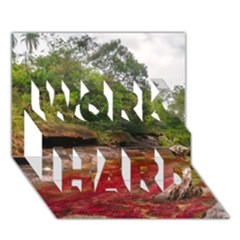 CANO CRISTALES 1 WORK HARD 3D Greeting Card (7x5)