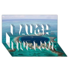 GREAT BLUE HOLE 1 Laugh Live Love 3D Greeting Card (8x4)