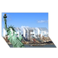 Ny Liberty 1 Believe 3d Greeting Card (8x4)