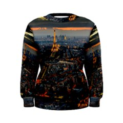 Paris From Above Women s Sweatshirts