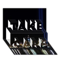 MANHATTAN 1 TAKE CARE 3D Greeting Card (7x5)