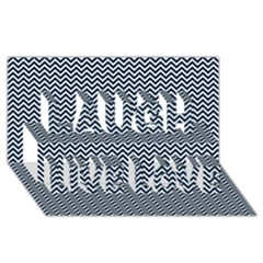 Blue and White Chevron Wavy Zigzag Stripes Laugh Live Love 3D Greeting Card (8x4)