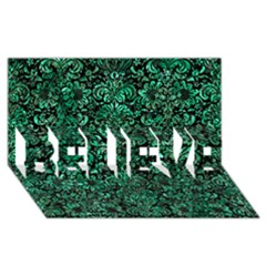 Damask2 Black Marble & Green Marble (r) Believe 3d Greeting Card (8x4)