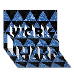 Triangle3 Black Marble & Blue Marble Work Hard 3d Greeting Card (7x5)