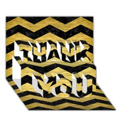 Chevron3 Black Marble & Gold Brushed Metal Thank You 3d Greeting Card (7x5)