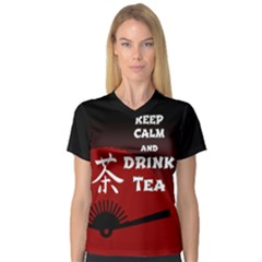 Keep Calm And Drink Tea   Dark Asia Edition Women s V Neck Sport Mesh Tee