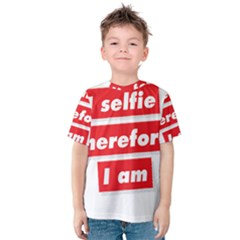 I Selfie Therefore I Am Kid s Cotton Tee