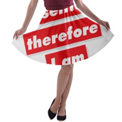 I Selfie Therefore I Am A-line Skater Skirt