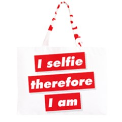 I Selfie Therefore I Am Large Tote Bag