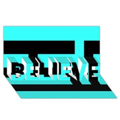 Black And Teal Believe 3d Greeting Card (8x4)