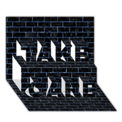 Brick1 Black Marble & Blue Marble Take Care 3d Greeting Card (7x5)