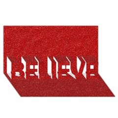 Festive Red Glitter Texture Believe 3d Greeting Card (8x4)