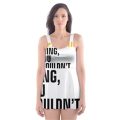 It a Copywriting Thing, you wouldn t understand Skater Dress Swimsuit