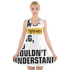 It a Copywriting Thing, you wouldn t understand V-Neck Sleeveless Skater Dress
