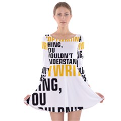 It a Copywriting Thing, you wouldn t understand Long Sleeve Velvet Skater Dress