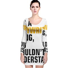 It a Copywriting Thing, You Wouldn t Understand Long Sleeve Velvet Bodycon Dress