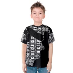 Funny Santa Black And White Typography Kid s Cotton Tee
