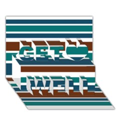 Teal Brown Stripes Get Well 3d Greeting Card (7x5)
