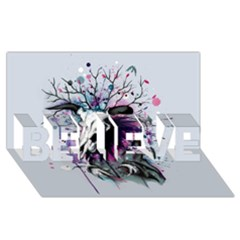 From Nature We Must Stray BELIEVE 3D Greeting Card (8x4)