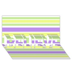 Yellow Purple Green Stripes BELIEVE 3D Greeting Card (8x4)
