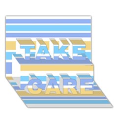 Blue Yellow Stripes TAKE CARE 3D Greeting Card (7x5)