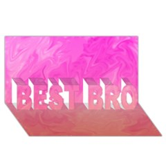 Ombre Pink Orange BEST BRO 3D Greeting Card (8x4)