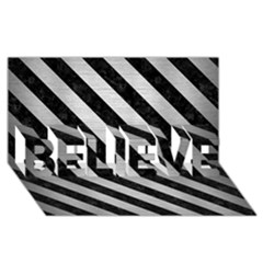Stripes3 Black Marble & Silver Brushed Metal (r) Believe 3d Greeting Card (8x4)