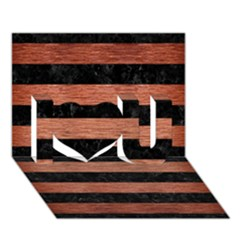 Stripes2 Black Marble & Copper Brushed Metal I Love You 3d Greeting Card (7x5)