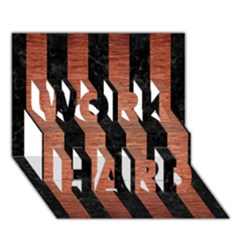 Stripes1 Black Marble & Copper Brushed Metal Work Hard 3d Greeting Card (7x5)