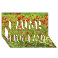Poppy VII Laugh Live Love 3D Greeting Card (8x4)
