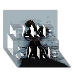 He Never Came Take Care 3d Greeting Card (7x5)