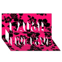 Dark Pink Hawaiian Laugh Live Love 3d Greeting Card (8x4)