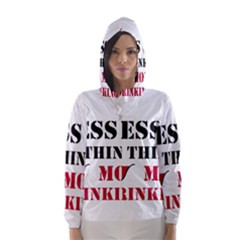 Less Thinking More Drinking Hooded Wind Breaker (Women)