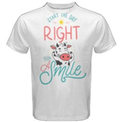 Start The Day Right With A Smile! Men s Cotton Tee