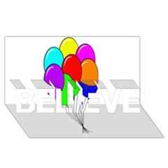 Colorful Balloons Believe 3d Greeting Card (8x4)