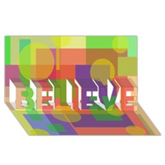 Colorful geometrical design BELIEVE 3D Greeting Card (8x4)