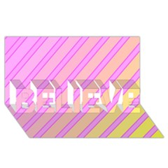 Pink and yellow elegant design BELIEVE 3D Greeting Card (8x4)
